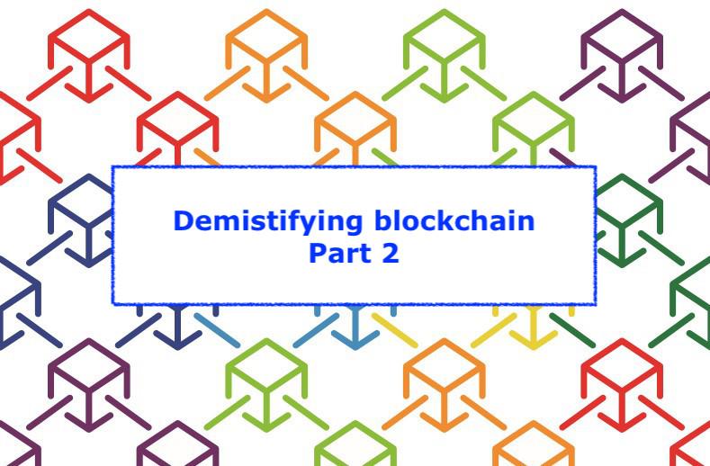Demistifying blockchain - Part 2